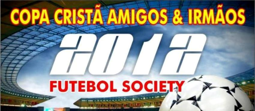 COPA CRISTÃ AMIGOS & IRMÃOS 2012