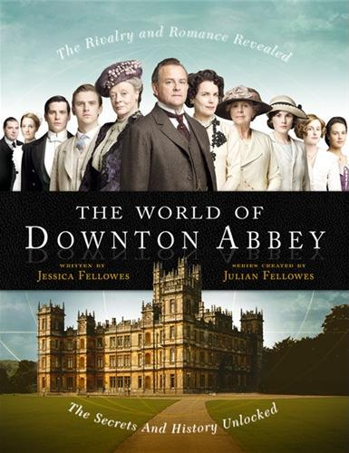 Downton Abbey (tv) - Página 5 World%2Bof%2Bdownton%2Babbey