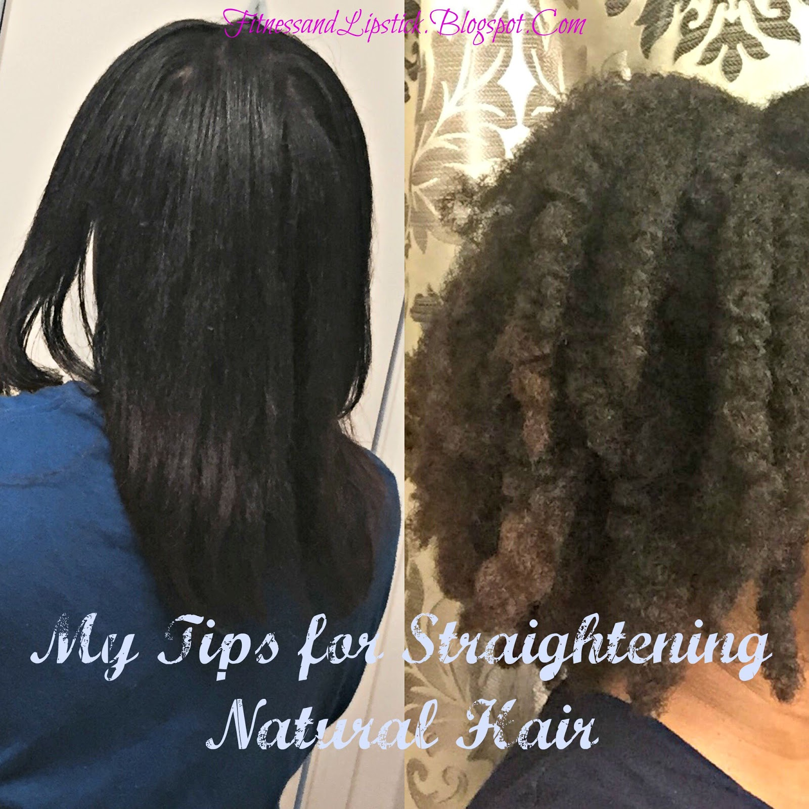 Fitness And Lipstick My Tips For Straightening Natural Hair