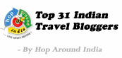 Top 31 Indian Travel Bloggers by Hop Around India
