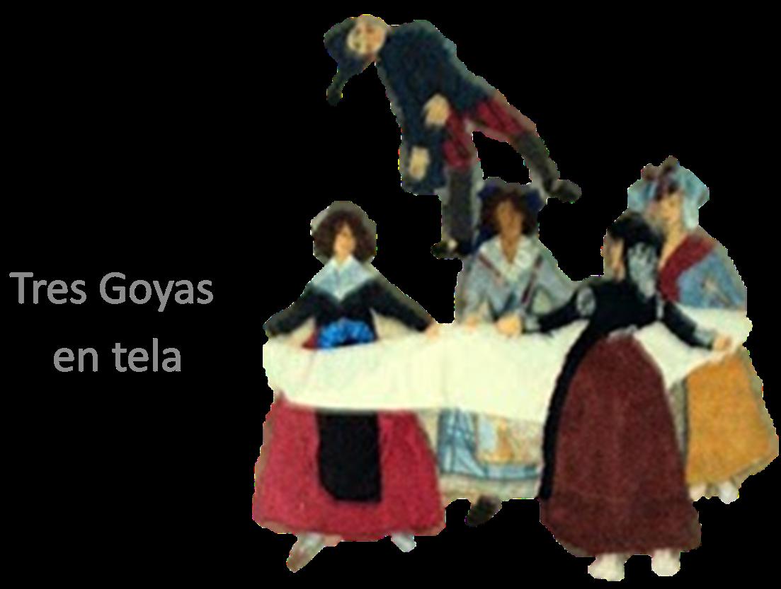 3 GOYAS EN TELA