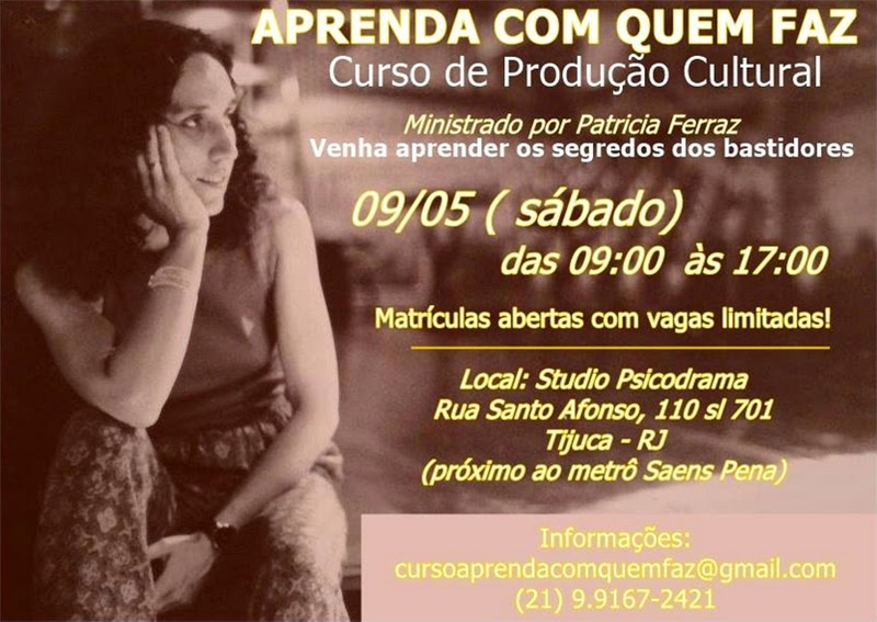 Curso de Produção Cultural com Patrícia Ferraz