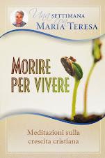 Una settimana con Maria Teresa