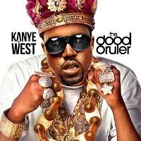 Kanye West - The Good Ruler