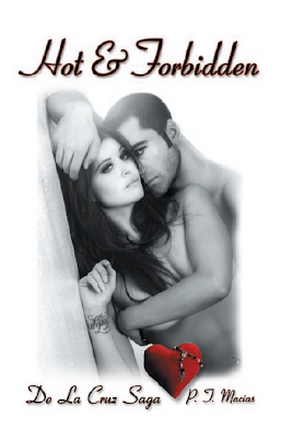Hot &amp; Forbidden, De La Cruz Saga