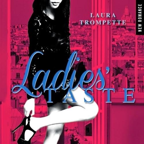 Ladies' taste, tome 1 de Laura Trompette