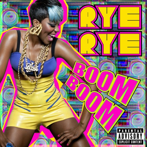 Rye Rye Boom Boom
