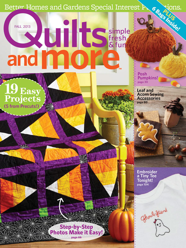 tiny seamstress designs: Quilts and More Fall 2013