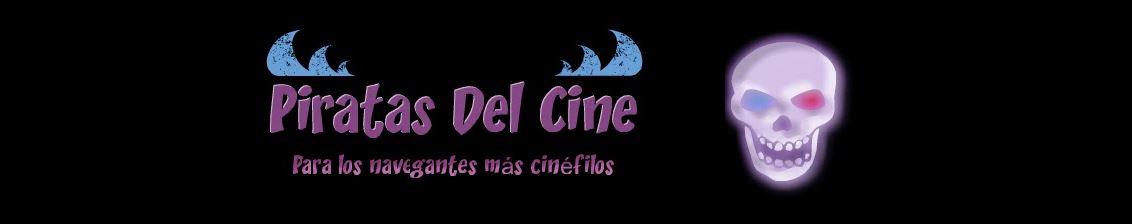 Películas, Estrenos, Trailers, Críticas - Piratas Del Cine -