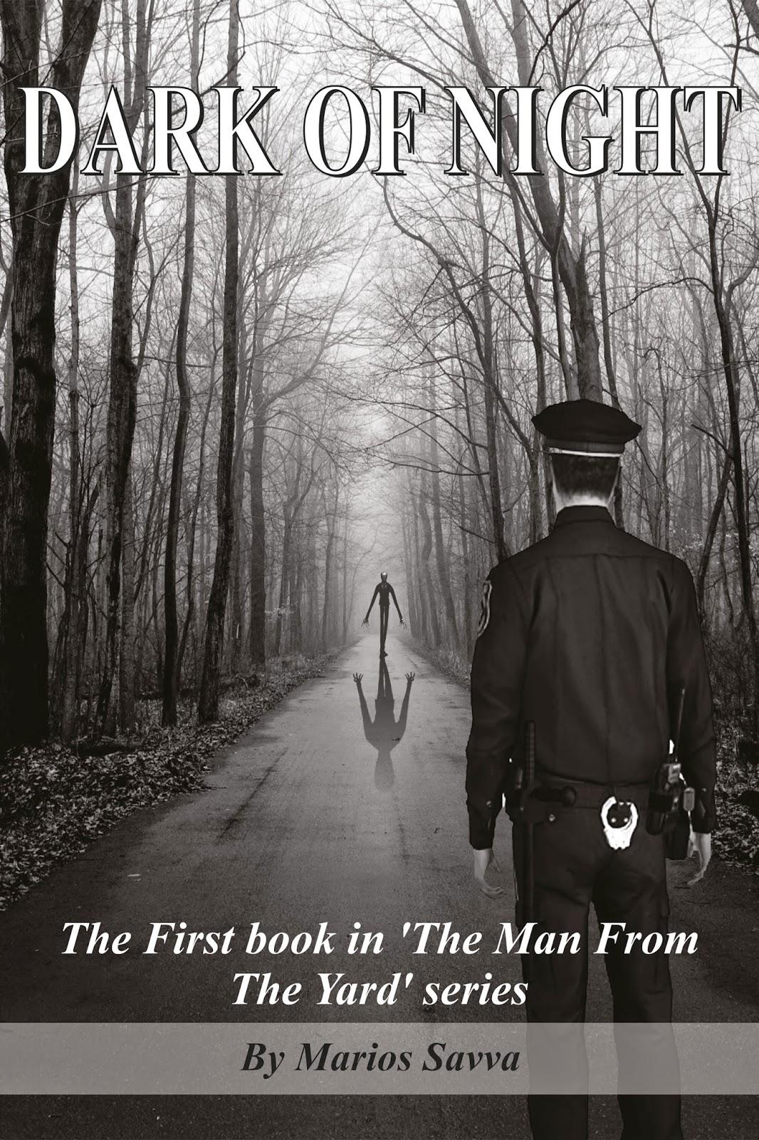 dark of night, the man from the yard, marios savva, thriller, suspense, horror, novel