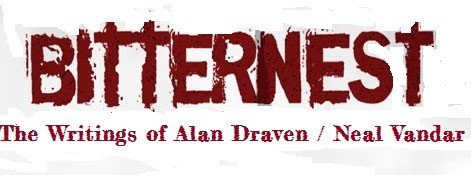 Bitternest: The Writings of Alan Draven / Neal Vandar
