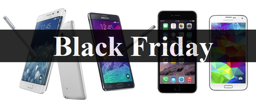 Black Friday Discounts: Galaxy Note 4, Note Edge, S5 and iPhone 6 Plus