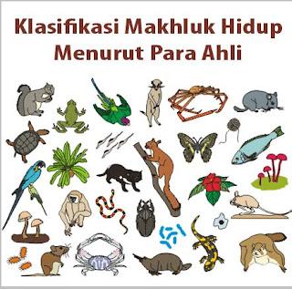 Klasifikasi Makhluk Hidup Menurut Para Ahli