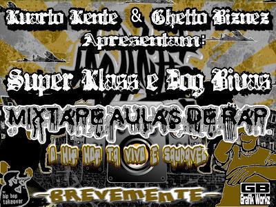 Rap Angolano - ''Mixtape Aulas de Rap'' por Super Klass e Dog Bivas