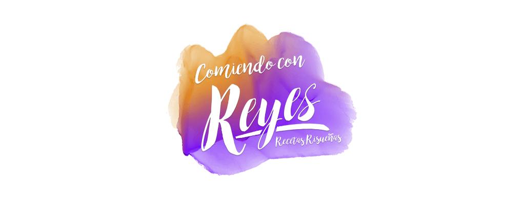 COMIENDO CON REYES