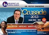 Dr Peter gammons Crusade 2013