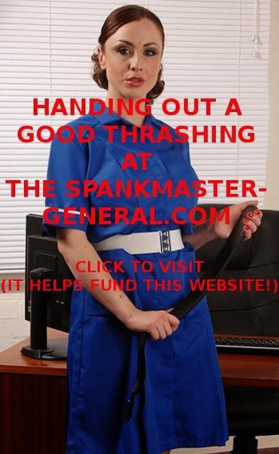 THE SPANKMASTER-GENERAL