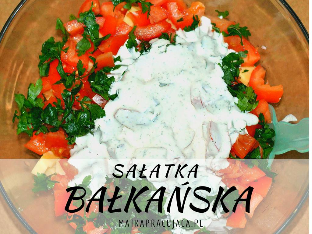 sałatka bałkańska, sos czosnkowy, sos czosnkowo-majerankowy, sałatka śródziemnomorska
