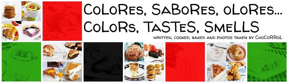 CoLoRes, SaBoRes, oLoRes...CoLoRs, TaSTeS, SmeLLS