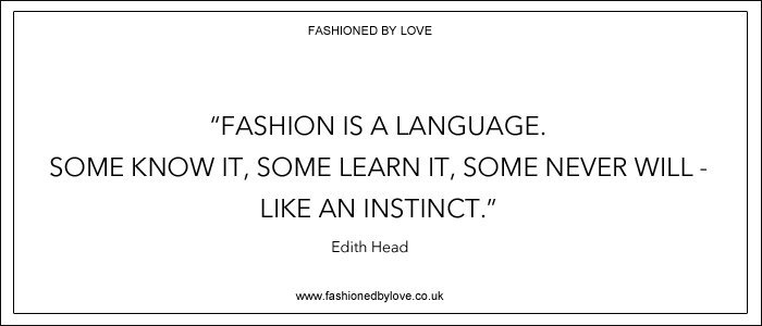 via fashioned by love | best fashion & style quotes | Edith Head