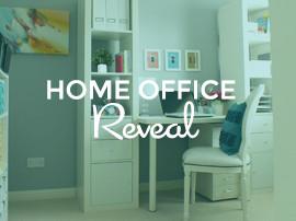 Home Office Reveal - Popular Post