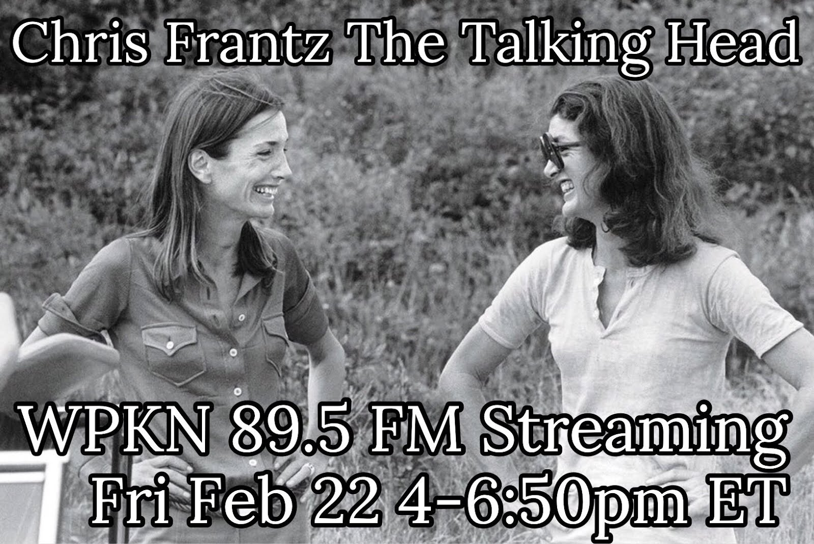 Chris Frantz The Talking Head Radio Show Feb 22, 2019 | LISTEN ON DEMAND