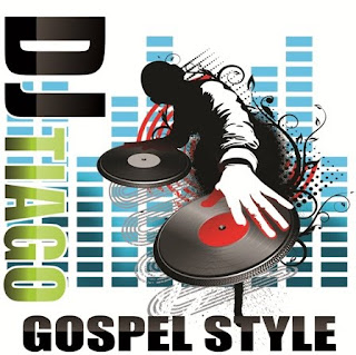 djtiago CD: DJ Tiago   Gospel Style Vol. 1   2010