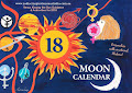 2018  Moon Calendar - Get in touch with the Moon we can be happier!