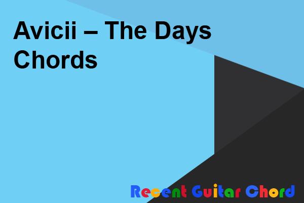 Avicii – The Days Chords