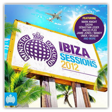 Ibiza_Sessions_2012_Ministry_Of_Sound