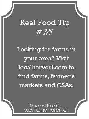 real food tip 18 - local farms | suzyhomemaker.net