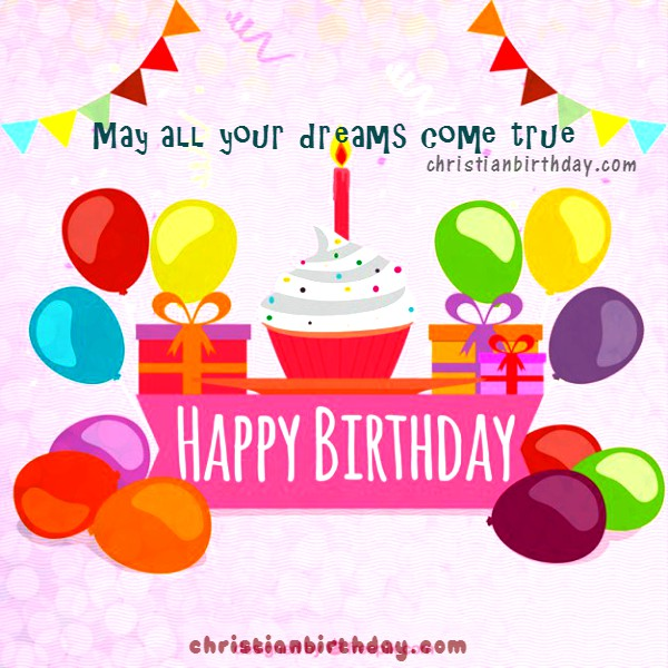 Free birthday quotes and image, happy birthday to a woman, daughter, sister, girl. Nice birthday christian quotes by Mery Bracho