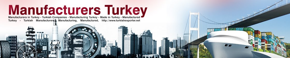Turkish Manufacturers Directory Turkey