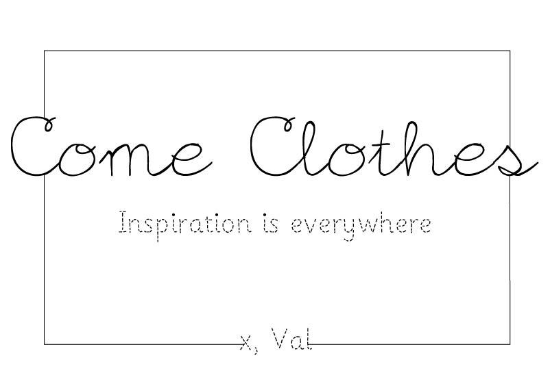 Come Clothes