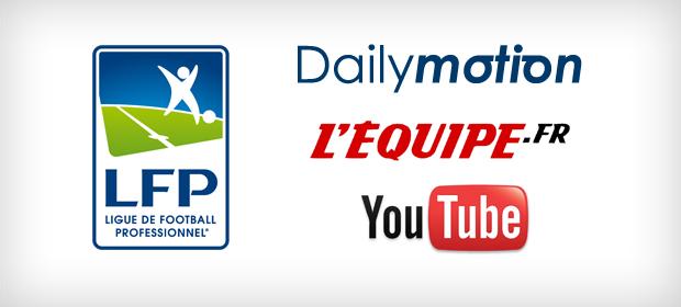 LFP signe trois accords majeurs avec Dailymotion, L'Equipe.fr et YouTube
