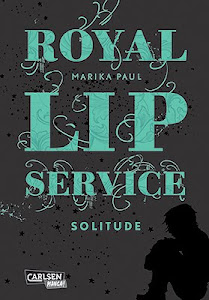 Royal Lip Service - Solitude