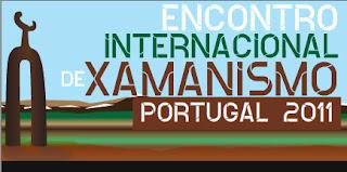 Encontro Internacional Xamanismo Portugal 2011