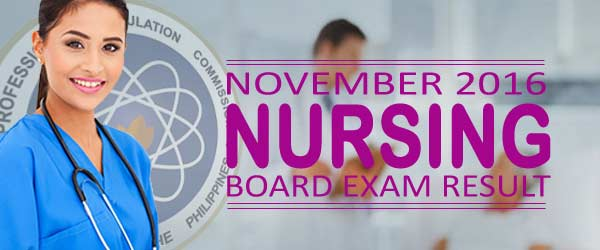 November 2016 NLE / Nursing Board Exam Results