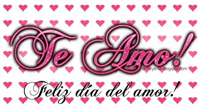 Te amo, feliz día del amor