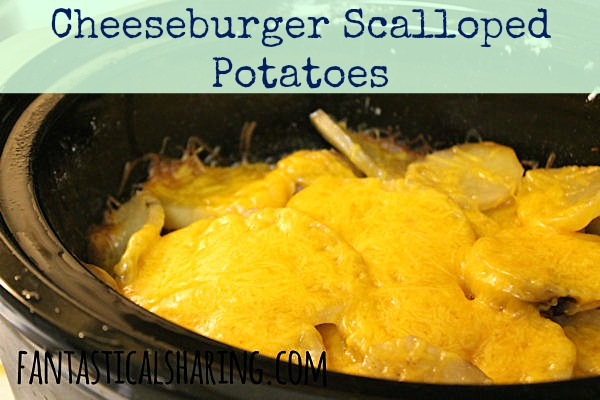 Boring old scalloped potatoes just won't do - these Cheeseburger Scalloped Potatoes are anything but boring! | www.fantasticalsharing.com #crockpot