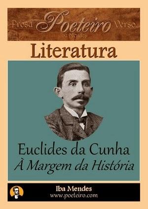 Euclides da Cunha- A Margem da História - Iba Mendes