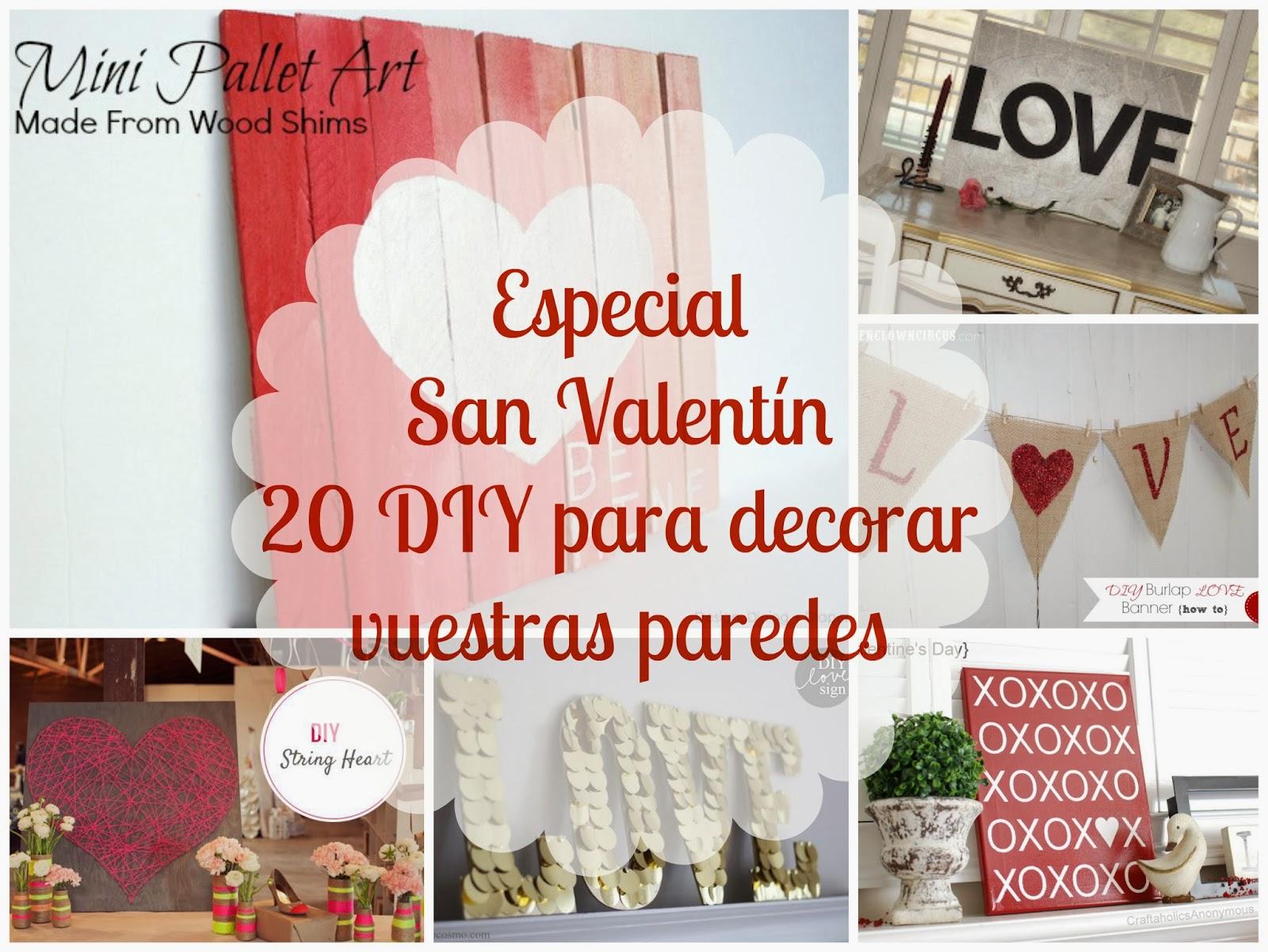 Especial san valentin 20 diy para decorar vuestras - Decorar para san valentin ...