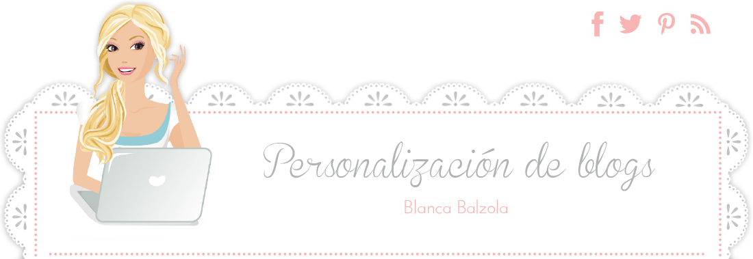 Personalización de Blogs | Blog para bloggers