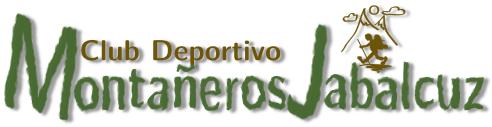 """Club Deportivo """"Montañeros Jabalcuz"""""""
