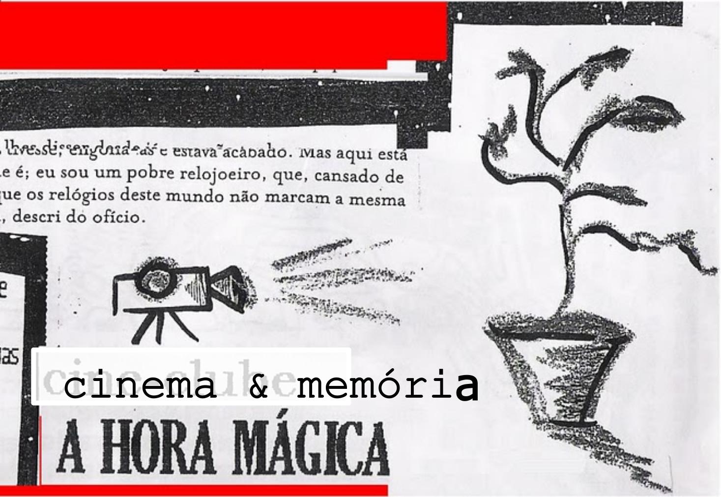 Ahoramágica Cinema & Memória