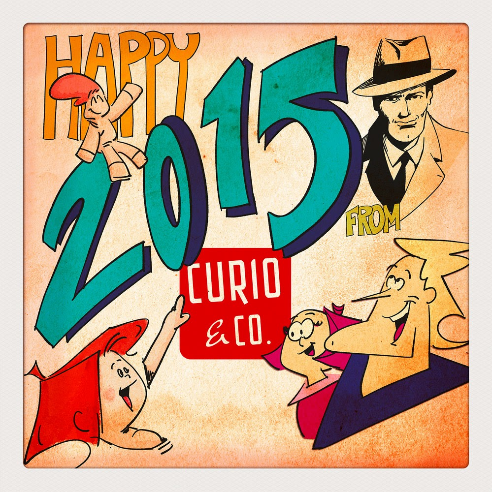 Curio & Co. - Frank and His Friend, Spaceman Jax, Dekkin, Roger Believe - Happy New Year 2015 - Cesare Asaro - Curio and Co. OG - (www.curioandco.com) - Humor, comics, retro design