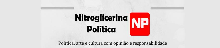 Nitroglicerina Política