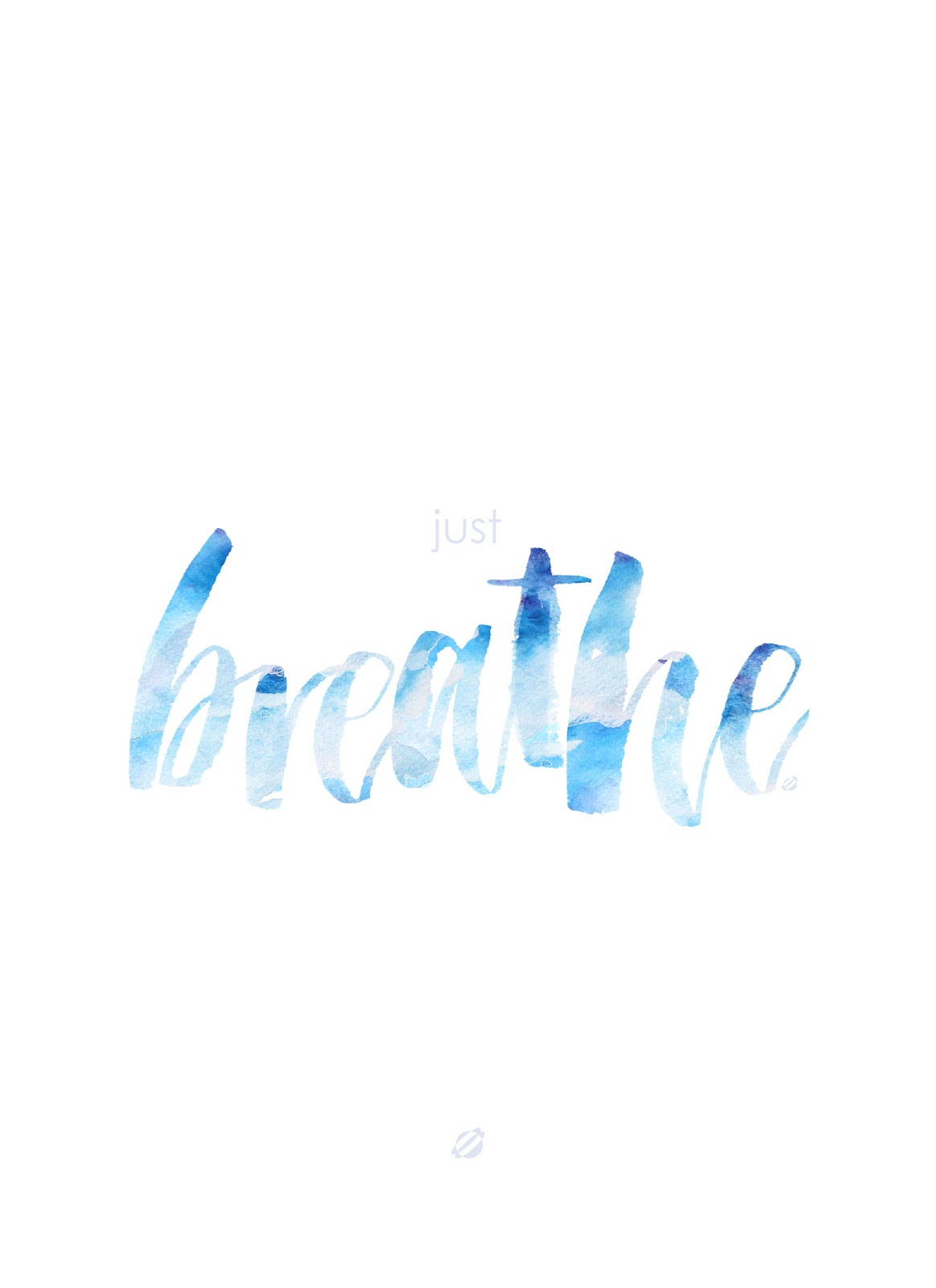 LostBumblebee ©2015 JUST BREATHE Free PRINTABLE | PERSONAL USE ONLY.