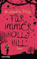 https://www.randomhouse.de/Buch/Fuer-immer-Hollyhill/Alexandra-Pilz/Heyne-fliegt/e484131.rhd
