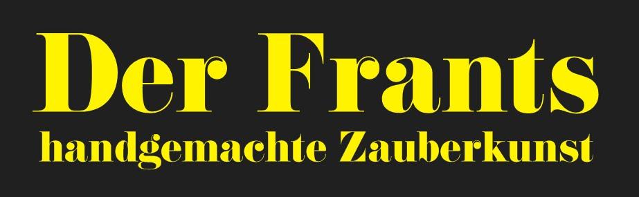 Der Frants - Zauberer für Freyung, Passau und Umgebung